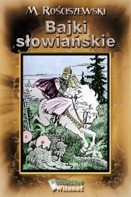 okładka Bajki słowiańskie, Ebook | M. Rościszewski