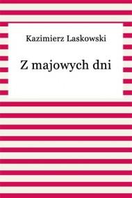 okładka Z majowych dni. Ebook | EPUB,MOBI | Kazimierz Laskowski