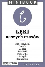 okładka Lęki [naszych czasów]. Minibook. Ebook | EPUB,MOBI | autor zbiorowy