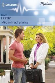 okładka Miłośnik adrenaliny. Ebook   EPUB,MOBI   Kate Hardy