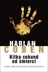 okładka Kilka sekund od śmierci. Ebook | EPUB,MOBI | Harlan Coben
