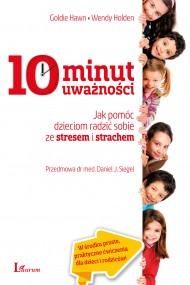 okładka 10 minut uważności, Ebook   Goldie  Hawn, Wendy  Holden