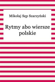 okładka Rytmy abo wiersze polskie, Ebook   Mikołaj Sęp-Szarzyński