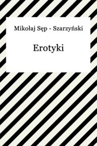 okładka Erotyki, Ebook   Mikołaj Sęp-Szarzyński