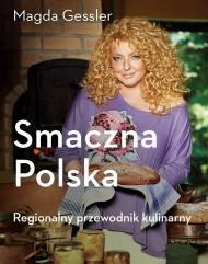 okładka Smaczna Polska. Kulinarny przewodnik regionalny. Ebook   EPUB,MOBI   Magda Gessler