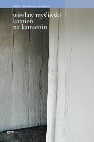 okładka Kamień na kamieniu. Ebook | Wiesław Myśliwski