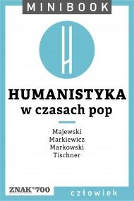 okładka Humanistyka [w czasach pop]. Minibook. Ebook | EPUB,MOBI | autor zbiorowy