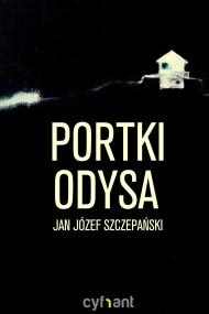 okładka Portki Odysa. Ebook | EPUB,MOBI | Jan Józef Szczepański