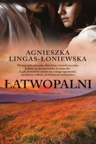 okładka Łatwopalni. Ebook | EPUB,MOBI | Agnieszka Lingas-Łoniewska