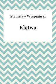 okładka Klątwa, Ebook   Stanisław Wyspiański