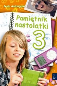 okładka Pamiętnik nastolatki 3. Ebook | EPUB,MOBI | Beata Andrzejczuk