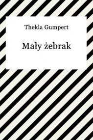 okładka Mały żebrak. Ebook   EPUB,MOBI   Thekla Gumpert