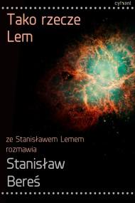 okładka Tako rzecze Lem. Ebook | papier | Stanisław Lem, Stanisław Bereś