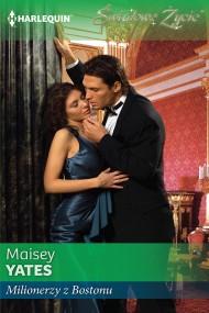 okładka Milionerzy z Bostonu. Ebook | EPUB,MOBI | Maisey Yates