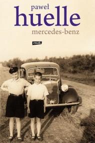 okładka Mercedes-Benz.Z listów do Hrabala. Ebook | EPUB,MOBI | Paweł Huelle