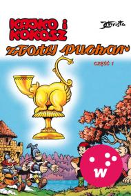 okładka Kajko i Kokosz. Złoty puchar cz. 1. Ebook | EPUB_DRM,MULTI | Janusz Christa