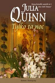 okładka Tylko ta noc. Ebook | EPUB,MOBI | Julia Quinn