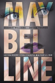 okładka Maybelline. Ebook | EPUB,MOBI | Sharrie  Williams, Bettie  Youngs