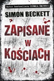 okładka Zapisane w kościach. Ebook   EPUB,MOBI   Simon Beckett
