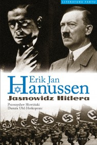 okładka Erik Jan Hanussen. Jasnowidz Hitlera. Ebook   EPUB,MOBI   Przemysław Słowiński, Danuta Uhl_Herkoperec