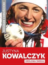 okładka Justyna Kowalczyk. Królowa Śniegu. Ebook | EPUB,MOBI | Bogdan Chruścicki