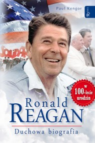 okładka Ronald Reagan. Duchowa biografia. Ebook | EPUB,MOBI | Paul Kengor