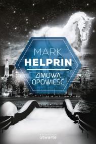 okładka Zimowa opowieść. Ebook | EPUB,MOBI | Mark Helprin