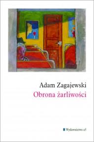 okładka Obrona żarliwości. Ebook   EPUB,MOBI   Adam Zagajewski