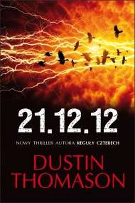 okładka 21.12.12. Ebook   EPUB,MOBI   Dustin Thomason