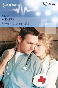 okładka Powtórka z miłości. Ebook | EPUB,MOBI | Alison Roberts
