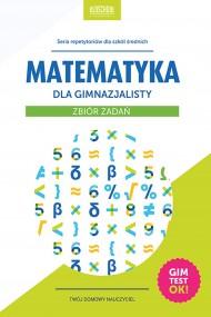 okładka Matematyka dla gimnazjalisty. Zbiór zadań, Ebook | Adam Konstantynowicz
