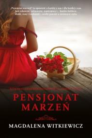 okładka Pensjonat marzeń, Ebook | Magdalena Witkiewicz