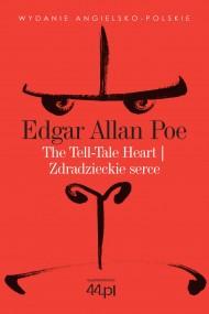 okładka The Tell-Tale Heart. Zdradzieckie serce. Ebook | EPUB,MOBI | Edgar Allan Poe