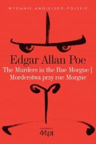 okładka The Murders in the Rue Morgue. Morderstwa przy rue Morgue. Ebook | EPUB,MOBI | Edgar Allan Poe