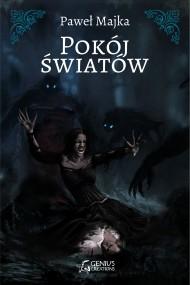 okładka Pokój światów, Ebook | Paweł Majka, Paweł Dobkowski, Michał Cetnarowski, Marcin Dobkowski
