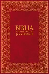 okładka Biblia z Komentarzami Jana Pawła II. Ebook | EPUB,MOBI | Jan Paweł II, Bp Kazimierz Romaniuk