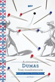 okładka Trzej muszkieterowie, Ebook   Aleksander Dumas (Ojciec)