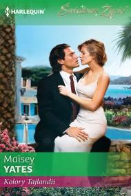 okładka Kolory Tajlandii. Ebook | EPUB,MOBI | Maisey Yates