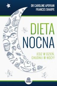 okładka Dieta nocna. Ebook | EPUB,MOBI | Dr med. Caroline  Apovian, Frances  Sharpe