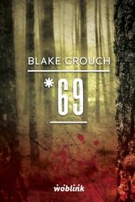 okładka *69.Minibook. Ebook | EPUB,MOBI | Blake Crouch