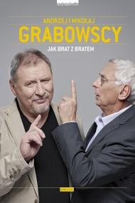 okładka Jak brat z bratem, Ebook | Mikołaj Grabowski, Andrzej Grabowski, Hanna  Halek