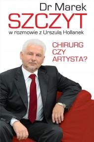 okładka Chirurg czy artysta. Ebook   EPUB,MOBI   Marek Szczyt