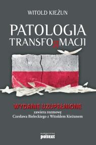 okładka Patologia transformacji, Ebook | Witold Kieżun
