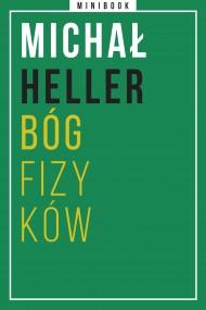 okładka Heller. Bóg fizyków. Minibook. Ebook | EPUB,MOBI | Michał Heller