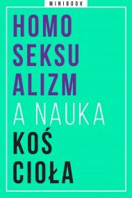 okładka Homoseksualizm a nauka Kościoła. Minibook. Ebook | EPUB,MOBI | autor zbiorowy