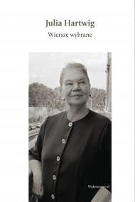 okładka Wiersze wybrane. Ebook | papier | Julia Hartwig