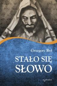 okładka Stało się słowo. Ebook | EPUB,MOBI | bp Grzegorz Ryś