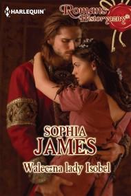 okładka Waleczna lady Isobel. Ebook   EPUB,MOBI   Sophia James