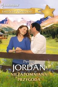 okładka Niezapomniana przygoda. Ebook | EPUB,MOBI | Penny Jordan