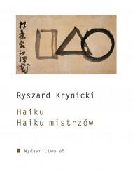 okładka Haiku. Haiku mistrzów. Ebook | papier | Ryszard Krynicki
